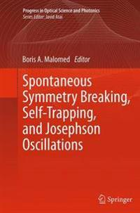 Spontaneous Symmetry Breaking, Self-Trapping, and Josephson Oscillations