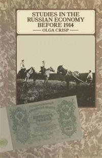 Studies in the Russian Economy Before 1914