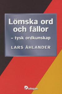 Lömska ord och fällor : tysk ordkunskap - Lars Åhlander pdf epub