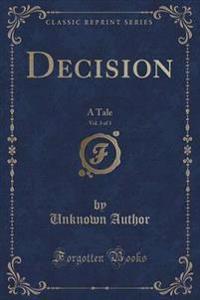 Decision, Vol. 3 of 3