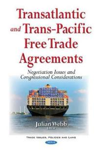 Transatlantic and Trans-Pacific Free Trade Agreements