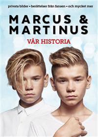 Marcus & Martinus: Vår historia