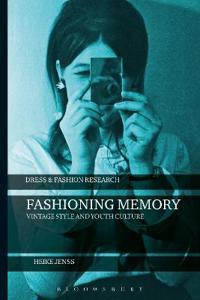 Fashioning Memory
