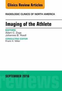 Imaging of the Athlete, An Issue of Radiologic Clinics of North America, E-Book