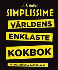 Simplissime : världens enklaste kokbok