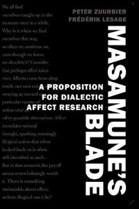 Masamune S Blade: A Proposition for Dialectic Affect Research