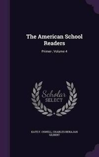 The American School Readers