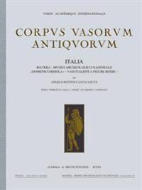 Corpus Vasorum Antiquorum. Italia, 82. Fasc. II: Matera - Museo Arccheologico Nazionale Domenico Ridola Vasi Italioti a Figure Rosse