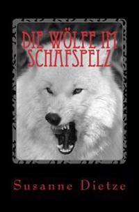 Die Wolfe Im Schafspelz