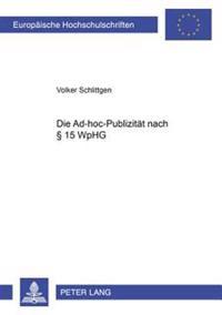 Die Ad-Hoc-Publizitaet Nach 15 Wphg