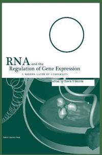 RNA and the Regulation of Gene Expression