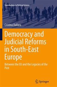 Democracy and Judicial Reforms in South-east Europe