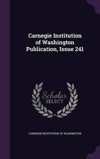 Carnegie Institution of Washington Publication, Issue 241