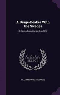 A Brage-Beaker with the Swedes