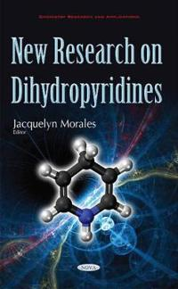 New Research on Dihydropyridines