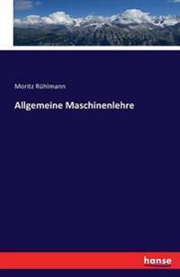 Allgemeine Maschinenlehre