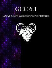 Gcc 6.1 Gnat User's Guide for Native Platforms