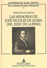 Las Memorias de Jose Nicolas de Azara (Ms. 20121 de La Bnm): Estudio y Edicion del Texto