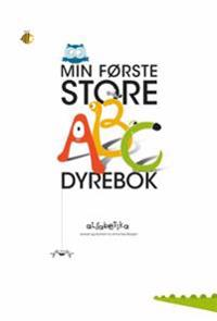 Min første store ABC dyrebok - Anne-Lise Borgen pdf epub
