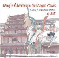 Ming's Adventure in the Mogao Caves