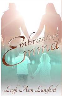 Embracing Emma