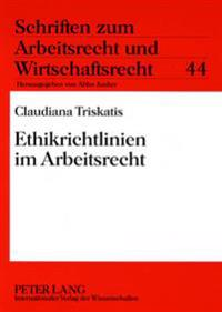 Ethikrichtlinien Im Arbeitsrecht