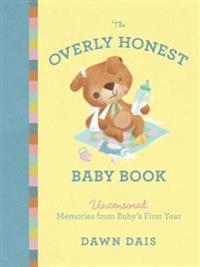 The Overly Honest Baby Book