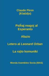 Psiĥaj Reagoj Al Esperanto; Afazio; Letero Al Leonard Orban; La Rajto Komuniki.