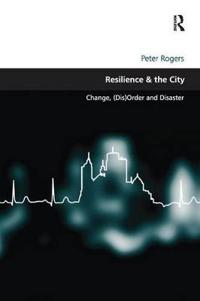 Resilience & the City