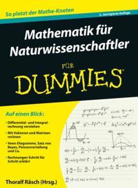 Mathematik f r Naturwissenschaftler f r Dummies