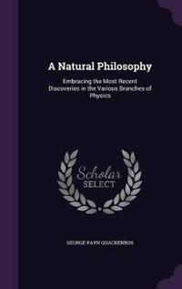 A Natural Philosophy