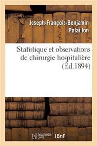 Statistique Et Observations de Chirurgie Hospitali�re
