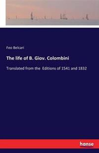 The Life of B. Giov. Colombini