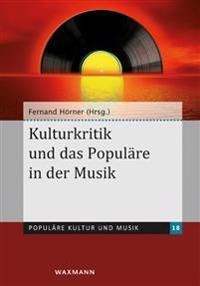 Kulturkritik und das Populäre in der Musik