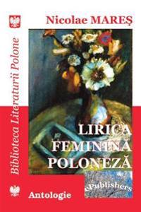 Lirica Feminina Poloneza: Antologie