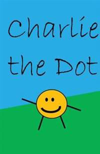 Charlie the Dot