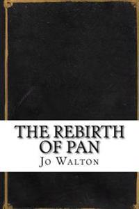 The Rebirth of Pan