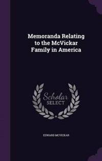 Memoranda Relating to the McVickar Family in America