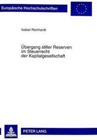 Uebergang Stiller Reserven Im Steuerrecht Der Kapitalgesellschaft