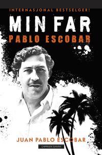 Min far Pablo Escobar - Juan Pablo Escobar pdf epub
