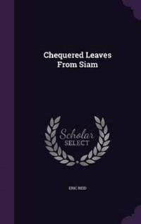 Chequered Leaves from Siam