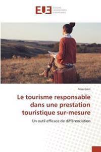 Le tourisme responsable dans une prestation touristique sur-mesure