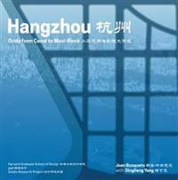 Hangzhou underlays - grids from canal to maxi-block