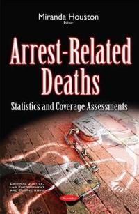 Arrest-Related Deaths