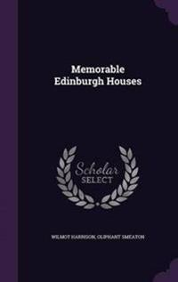 Memorable Edinburgh Houses