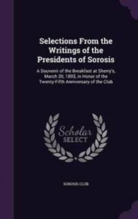 Selections from the Writings of the Presidents of Sorosis