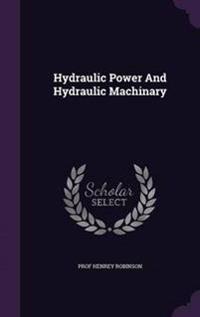 Hydraulic Power and Hydraulic Machinary