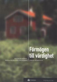Förmögen till värdighet -Wilhelm Röpke, människan och ekonomin