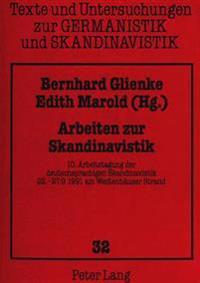 Arbeiten Zur Skandinavistik: 10. Arbeitstagung Der Deutschsprachigen Skandinavistik 22.-27.9.1991 Am Weissenhaeuser Strand