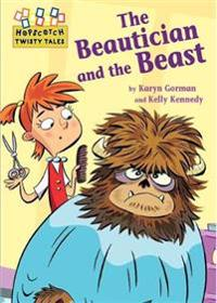 Hopscotch Twisty Tales: The Beautician and the Beast